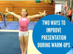 Two ways to improve presentation during warm-ups Gymnastics Warm Ups, Gymnastics Floor, Gymnastics Tricks, Tumbling Gymnastics, Gymnastics Skills, Gymnastics Flexibility, Gymnastics Coaching, Gymnastics Training, Olympic Gymnastics