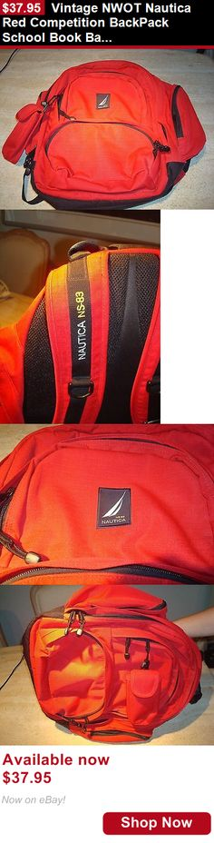 Unisex accessories: Vintage Nwot Nautica Red Competition Backpack School Book Bag Ns-83 BUY IT NOW ONLY: $37.95