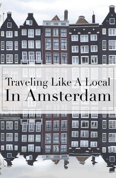a very good list of things to do like a local :) The Tourist Of Life | Traveling Like A Local In Amsterdam
