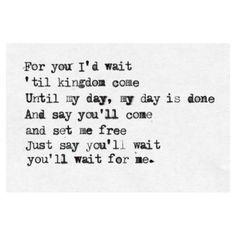 'Till kingdom come. - Coldplay