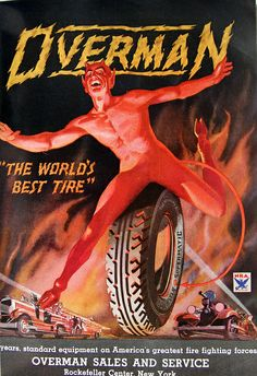 """Overman tire devil advertisement """"The World's Best Tire"""" in Time magazine April 1932 Vintage Advertisements, Vintage Ads, Vintage Photos, Poster Ads, Advertising Poster, Garage Art, Angels And Demons, Old Ads, Underwater Photography"""
