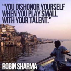 Robin Sharma, talent