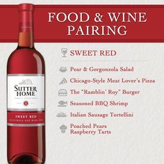 Sutter Home Food & Wine paring for sweet reds