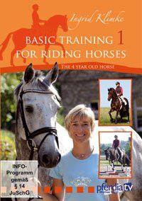 Basic Training for Riding Horses Vol. 1, The 4 year old horse, Ingrid Klimke