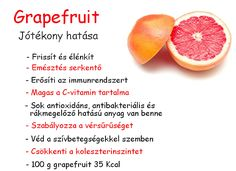 ❤ Életmód cikkek : Grapefruit Zöldség és gyümölcsök hatásai Diet Recipes, Healthy Recipes, Healthy Drinks, Grapefruit, How To Lose Weight Fast, Detox, Healthy Lifestyle, The Cure, Health Care