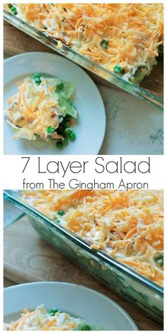 7 Layer Salad- A classic salad that is refreshing and perfect for summer. Seven layers of bright deliciousness!