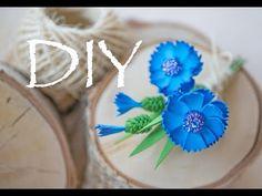 Брошка с васильками из фоамирана DIY Tsvoric - YouTube