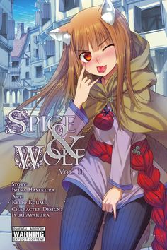 Spice and Wolf - Vol. Spice And Wolf, Manga Covers, Vines, Anime, Fox, Cosplay, Comics, Image, Fandoms