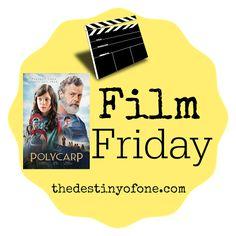 The Destiny of One: Film Friday: Polycarp