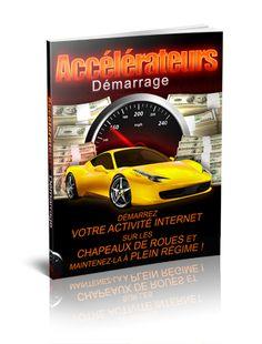 Accélérateurs Démarrage - êtes vous prêt à retirer le frein à main de votre entreprise en ligne afin d'exploser vos revenus ?