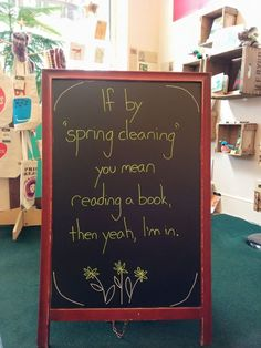 """""""spring cleaning"""" sidewalk sign at Main Street Books, Mansfield, OH Library Humor, Library Signs, Library Book Displays, Library Ideas, Library Programs, Library Posters, Library Boards, Free Library, Cool Books"""