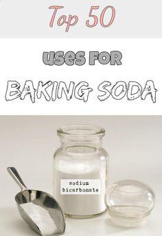 Top 50 uses for baking soda (sodium bicarbonate)