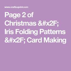 Page 2 of Christmas / Iris Folding Patterns / Card Making