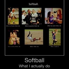 """Le comment before me """"The truth about softball players. everyone seems bout right except i have to disagree with the last one. even thought there are those dayss."""" Le me=SOFTBALL PLAYERS WILL KICK ALL YOUR ASSES Softball Players, Girls Softball, Fastpitch Softball, Softball Stuff, Softball Things, Softball Cheers, Volleyball, Funny Softball Quotes, Softball Pictures"""