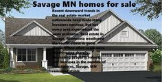 Real estate in Savage, MN shows at an average increase of 61 percent since the year 2000. In 2000, the median home and condo sale price for the region was $168,100 per unit. Today, the median home and condo price is $270,746. This area currently performs better than the Minnesota average by over 31 percent, as the median home price for the state as a whole sits at only $200,400.