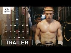 Just give me this one chance... A24 has released a second official trailer for a film titled A Prayer Before Dawn, shot by a French filmmaker in a real