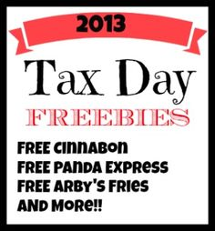2013 Tax Day Freebies - thought you guys should see this.