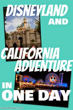 Doing Disneyland in one day not crazy enough for you? Get crazy, do Disneyland and California Adventure in ONE DAY! It totally can be done.