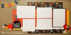 Back to school layout by Carrie Simonds. CTMH Swan Lake