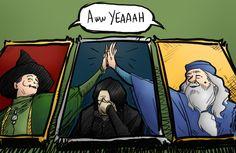 McGonagall, Snape, Dumbledore. Aww yeaaah.