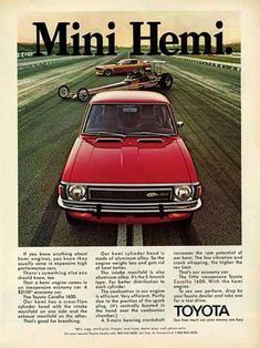Nothing like a mini Hemi Toyota Usa, Toyota Cars, Classic Japanese Cars, Classic Cars, Corolla Hatchback, Japan Cars, Car Advertising, Transporter, Old Ads