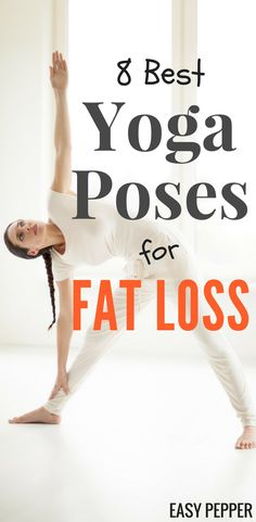 Download Free Yoga For Beginners Guide with 10 Tips To Get Started + 8 Yoga Poses for Weight Loss. Get Step By Step Instructions   yoga Workout for Weight Loss   Yoga Workout For Beginners #YogaForBeginners #YogaForWeightLoss #YogaTips #EasyPepper via @easypepper