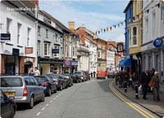 High Street, the busy shopping centre of Cardigan, West Wales. Wales Uk, South Wales, Cardigan Wales, England Ireland, Great Britain, Cymru, Places To Visit, Around The Worlds, Street View