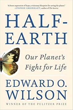 Half-Earth: Our Planet's Fight for Life (New Paperback) by Edward O. Wilson 1631492527   eBay
