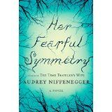 Her Fearful Symmetry: A Novel (Hardcover)By Audrey Niffenegger