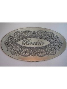 mirrored boudoir sign; I wonder if the hubby would mind?