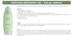 Emphasis redefining gel