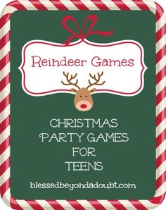 FREE Printable Christmas Party Games for Teens   Blessed Beyond a Doubt ~ These sound FUN!!!!