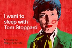 I Want to Sleep with Tom Stoppard