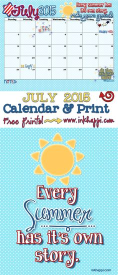 """""""Every summer has it's own story""""... July 2015 calendar and print from inkhappi."""