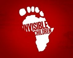 africa's invisible children...I was a part of a group that helped this organization in high school....still can use all the help they can get.