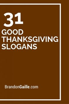 31 Good Thanksgiving Slogans