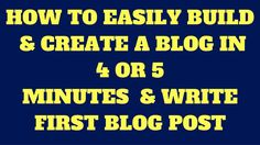 How To Easily Build & Create A Blog in 4 or 5 Minutes & Write First Blog Post Video