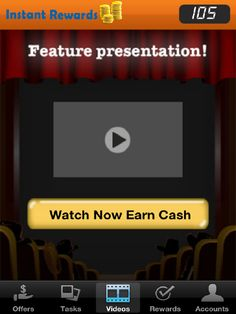 Instant rewards: Watch Video; Earn Cash