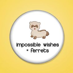Impossible Wishes equal Ferrets by geektuary on Etsy Antiques Roadshow, Warehouse 13, Favorite Tv Shows, Wish, Ferrets, Geek Stuff, Otters, Criss Cross, Flag