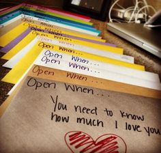 """""""Open when you need to know how much I love you! Open when you don't feel beautiful; Open when you need a laugh; Open when you miss me; Open when you're mad at me; Open when you need a date night; So cute! L Love You, My Love, Reasons Why I Love You, Open When Envelopes, Cadeau St Valentin, How To Feel Beautiful, You're Beautiful, Beautiful Pictures, Diys"""