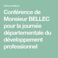 Conférence de Monsieur BELLEC pour la journée départementale du développement professionnel Psychologie Cognitive, Dominique, Professional Development