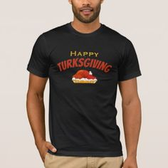 Happy Turksgiving Funny - T-Shirt - good gifts special unique customize style