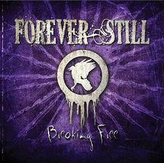 """Forever Still – """"Breaking Free"""" EP (2013) « Femme Metal Webzine"""