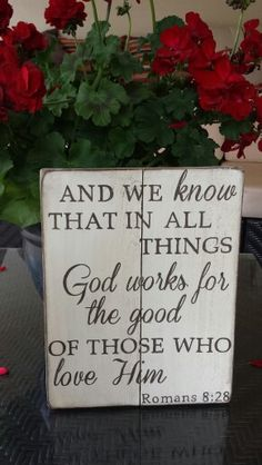 Romans 8:28/ Designs by Vena - hand painted wooden signs