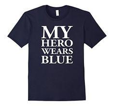 Men's My Hero Wears Blue-Police T Shirt Gift Small Navy Shoppzee Firefighter, Police & Law Enforcement Tee http://www.amazon.com/dp/B01D9MFS48/ref=cm_sw_r_pi_dp_bsycxb0MJK6GT