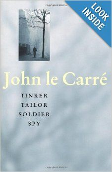 "John Le Carre:""Tinker Tailor Soldier Spy"""