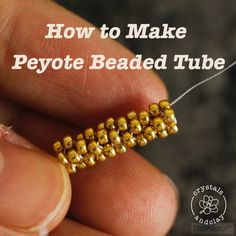 How to make a tube using peyote beading stitch - Perlen Schmuck Seed Bead Tutorials, Seed Bead Patterns, Beaded Jewelry Patterns, Beading Tutorials, Bracelet Patterns, Beading Ideas, Art Patterns, Beading Projects, Bracelet Designs