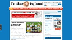 Whole Dog Journal - Site focused on dog nutrition, supplements, and overall canine health. A holistic approach to raising your dog.