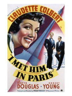 I Met Him in Paris Starring Claudette Colbert, Melvyn Douglas and Robert Young. Walt Disney Movies, Disney Movie Posters, Old Movie Posters, Classic Movie Posters, Horror Movie Posters, Classic Movies, Paris Movie, I Movie, Old Movies