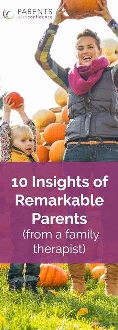 Are you a remarkable parent? Learn 10 Ways to raise resilient, authentic and emotionally healthy kids by knowing appropriate developmental expectations. These positive parenting strategies will help you to build on your child's strengths and create a happier and more peaceful family. #parenting #positiveparenting #kids